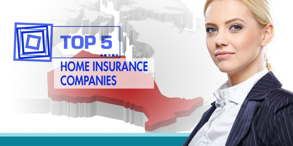 The Top 5 Home Insurance Companies in Ontario - Compare ...