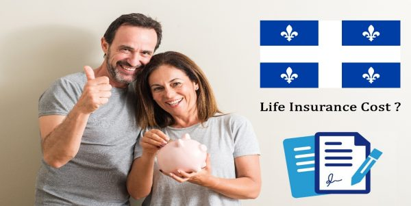 Know the true cost of good life insurance in Quebec